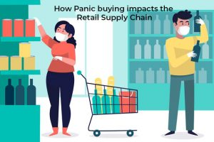 How Panic buying impacts the Retail Supply Chain